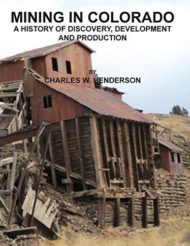 9781614740759: Mining in Colorado
