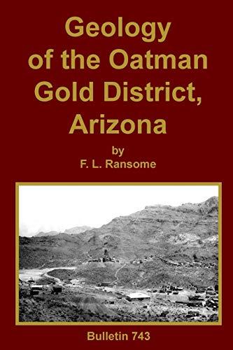 9781614740834: Geology of the Oatman Gold District, Arizona