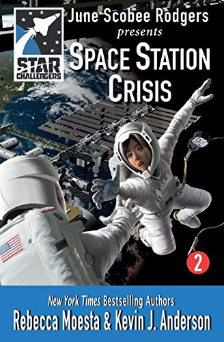 9781614750963: Star Challengers: Space Station Crisis (Volume 2)