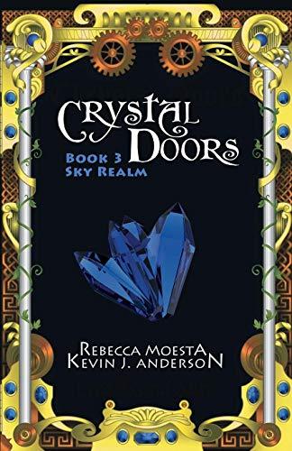 9781614751182: Crystal Doors 3 Sky Realm (Volume 3)