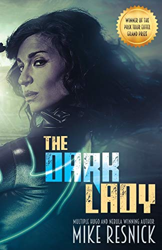 9781614752387: The Dark Lady: A Romance of the Far Future
