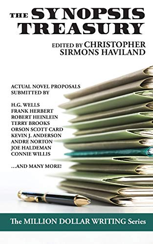 The Synopsis Treasury: A Landmark Collection of Actual Proposals Submitted to Publishers (Million ...