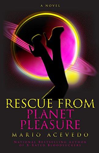 9781614753070: Rescue From Planet Pleasure (Felix Gomez) (Volume 6)