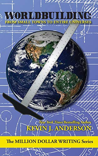9781614753759: Worldbuilding: From Small Towns to Entire Universes (The Million Dollar Writing Series)