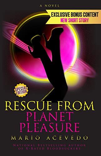 9781614753865: Rescue From Planet Pleasure (Felix Gomez) (Volume 6)