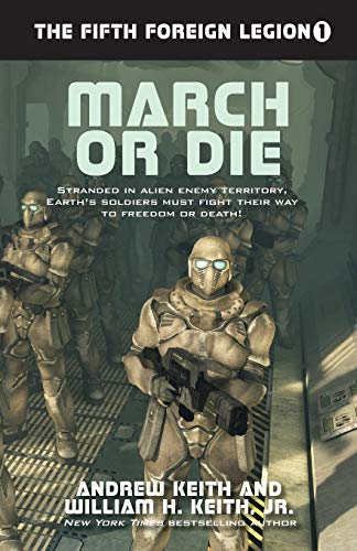 9781614753964: March or Die (The Fifth Foreign Legion) (Volume 1)