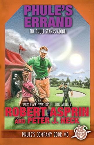 Phule's Errand (Phule?s Company) (Volume 6): Robert Asprin