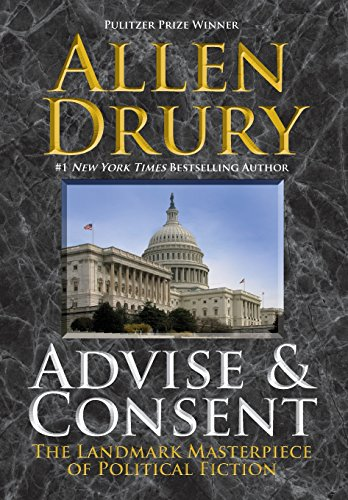 9781614755739: Advise and Consent (The Advise and Consent Series)