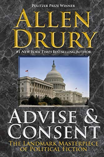 9781614755746: Advise and Consent (The Advise and Consent Series)
