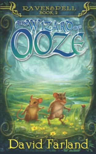 Wizard of Ooze (Ravenspell) (Volume 2): David Farland