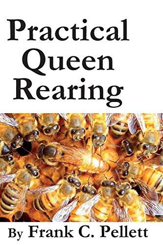 9781614760573: Practical Queen Rearing