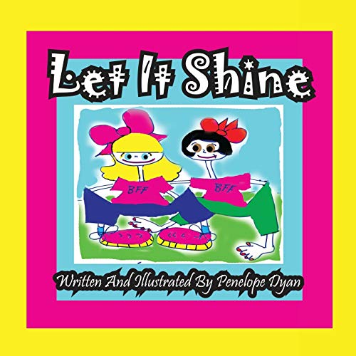Let It Shine: Penelope Dyan