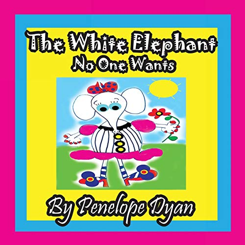 9781614770244: The White Elephant No One Wants