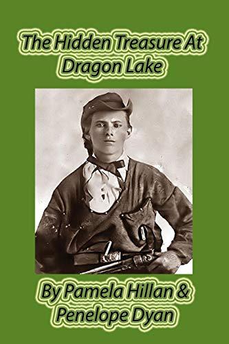 The Hidden Treasure at Dragon Lake: Penelope Dyan