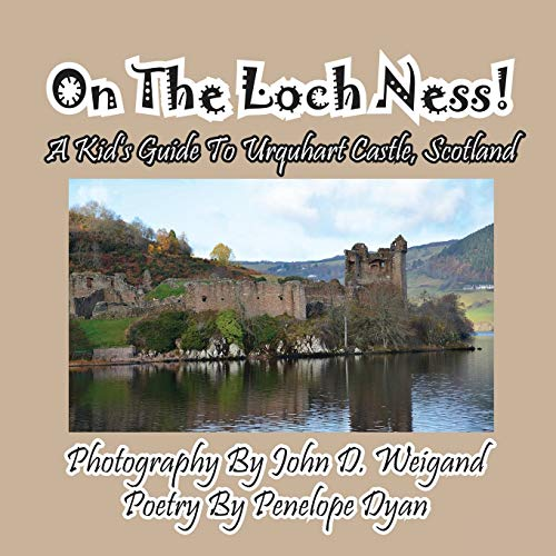 9781614771388: On The Loch Ness! A Kid's Guide To Urquhart Castle, Scotland