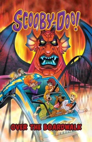 Scooby-Doo in Over the Boardwalk (Scooby-Doo Graphic Novels): Kupperberg, Paul