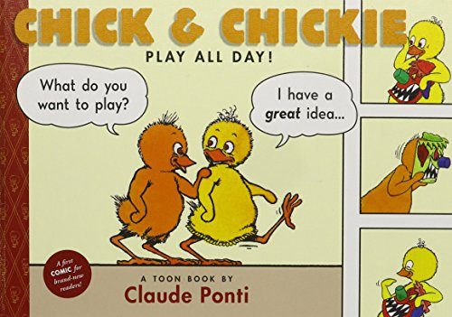 9781614791508: Chick & Chickie Play All Day! (Toon Books)