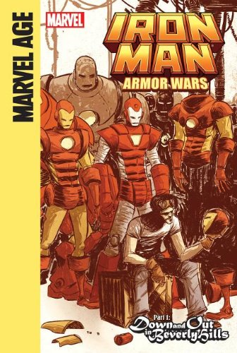 Iron Man and the Armor Wars Part 1: Down and Out in Beverly Hills: Caramagna, Joe