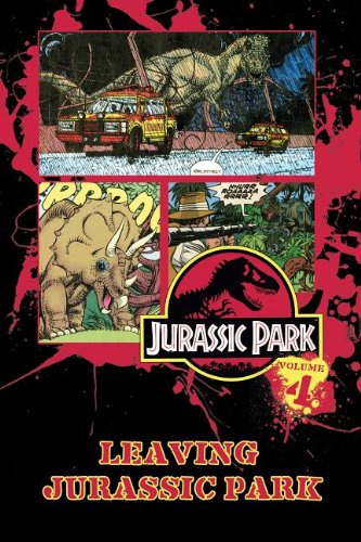 9781614791867: Jurassic Park Vol. 4: Leaving Jurassic Park