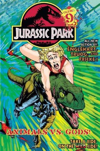 Jurassic Park Vol. 9: Animals Vs. Gods!: Steve Englehart