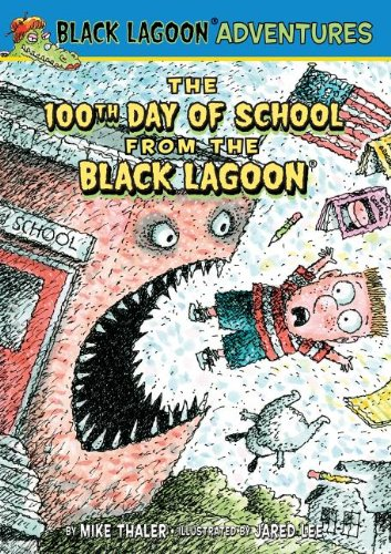 9781614792017: The 100th Day of School from the Black Lagoon (Black Lagoon Adventures (Pb))