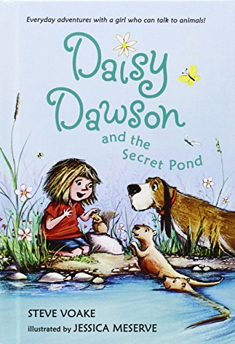 Daisy Dawson and the Secret Pond (Daisy Dawson (Hardcover)): Voake, Steve
