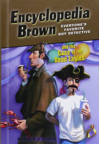 9781614793083: Encyclopedia Brown and the Case of the Dead Eagles