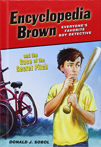 9781614793106: Encyclopedia Brown and the Case of the Secret Pitch