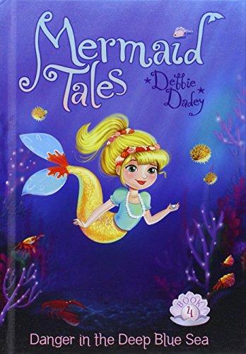Danger in the Deep Blue Sea:: Book 4 (Mermaid Tales): Dadey, Debby; Dadey, Debbie