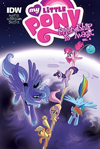 9781614793816: My Little Pony: Friendship Is Magic: Vol. 6