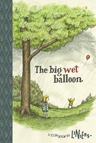 9781614794257: Big Wet Balloon (Toon Books: Easy to read comics Level 2)