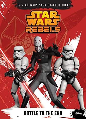 9781614794400: Battle to the End (Star Wars Rebels)