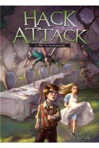 9781614805571: Hack Attack: A Trip to Wonderland Book 1