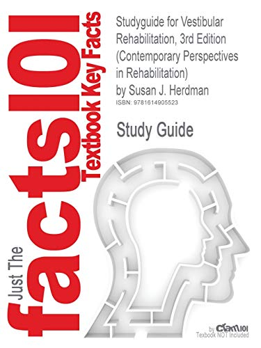 9781614905523: Studyguide for Vestibular Rehabilitation, 3rd Edition (Contemporary Perspectives in Rehabilitation) by Herdman, Susan J., ISBN 9780803613768 (Cram101 Textbook Reviews)