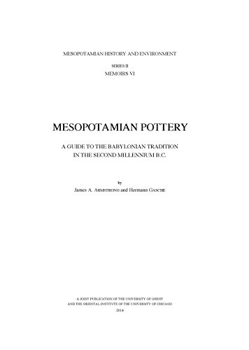 Mesopotamian Pottery: A Guide to the Babylonian: Gasche, Hermann, Armstrong,