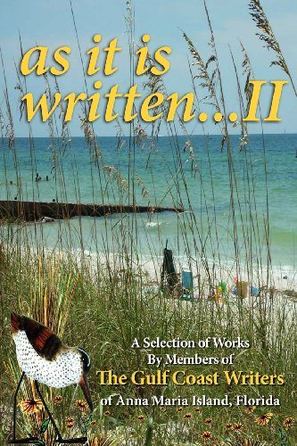 9781614930082: A Selection of Works by Members of the Gulf Coast Writers Group, as It Is Written, Volume 2
