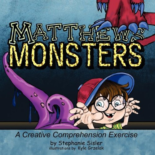 9781614930150: Matthews Monsters, A Creative Comprehensive Exercise