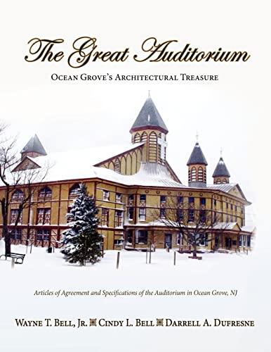 9781614930365: The Great Auditorium, Ocean Grove's Architectural Treasure