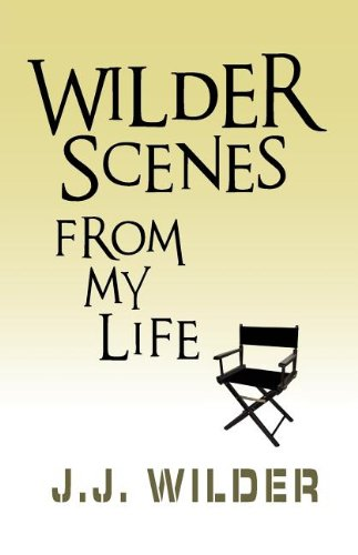 9781614930426: Wilder Scenes, from My Life