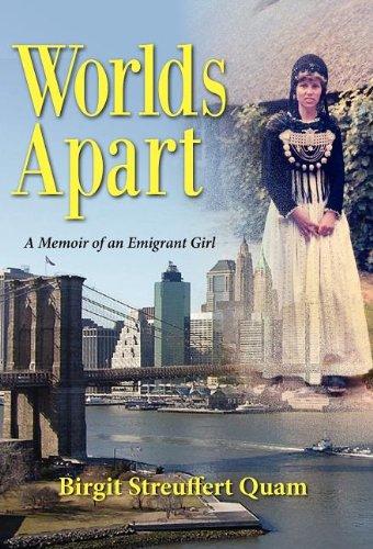 9781614930709: Worlds Apart, a Memoir of an Emigrant Girl