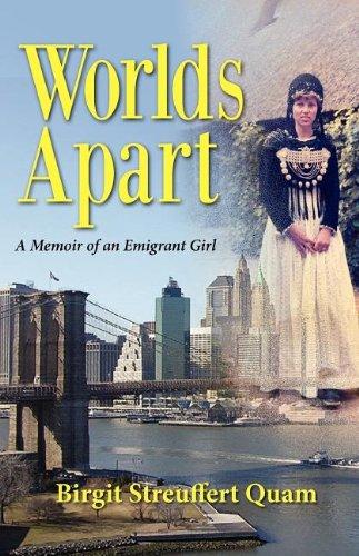 9781614930716: Worlds Apart, a Memoir of an Emigrant Girl