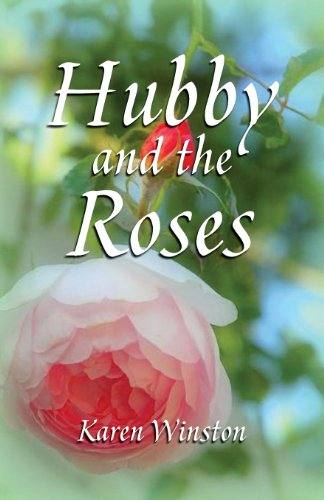 9781614930952: Hubby and the Roses