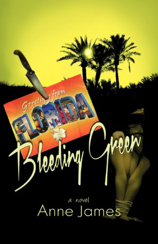 Bleeding Green: Anne James