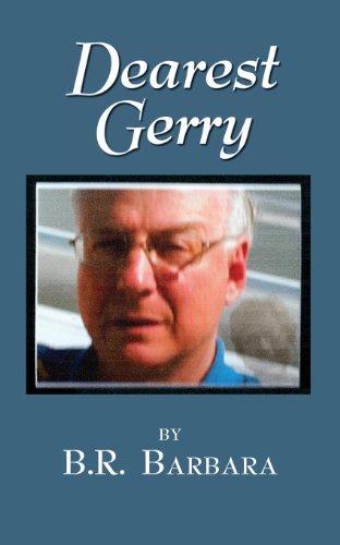 Dearest Gerry: Barbara, B. R.