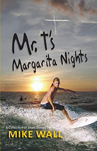 9781614931959: Mr. T's Margarita Nights