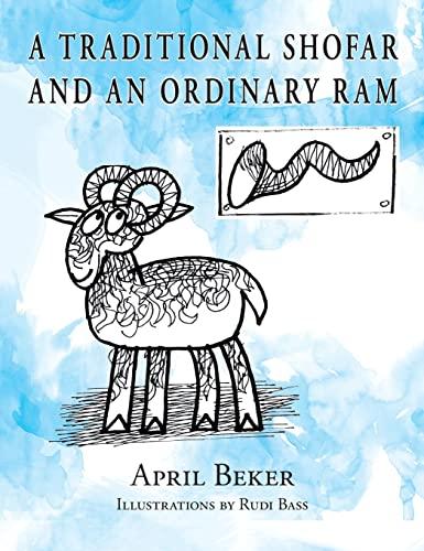 A Traditional Shofar and an Ordinary Ram: April Beker