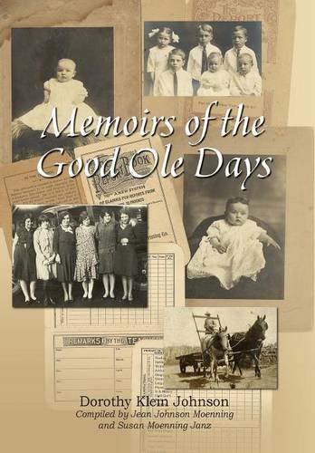 9781614932246: Memoirs of the Good OLE Days