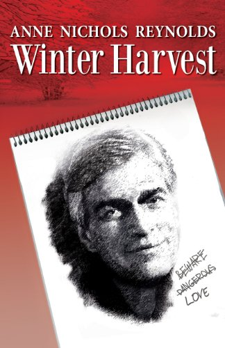 Winter Harvest (Paperback): Anne Nichols Reynolds