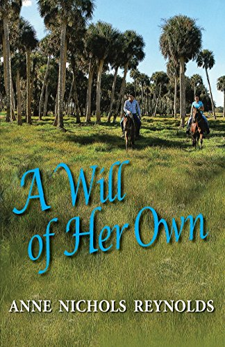 A Will of Her Own: Reynolds, Anne Nichols