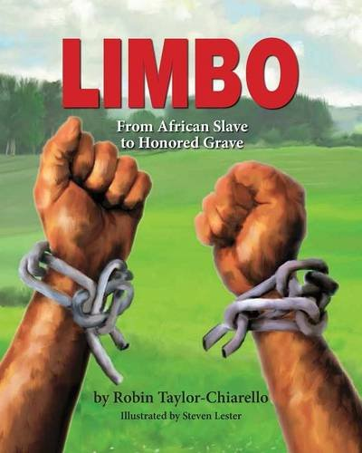 9781614933854: Limbo, From African Slave to Honored Grave